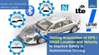 Paper: Testing Acquisition of GPS / GNSS Location and Velocity to Improve  Safety in Autonomous Driving